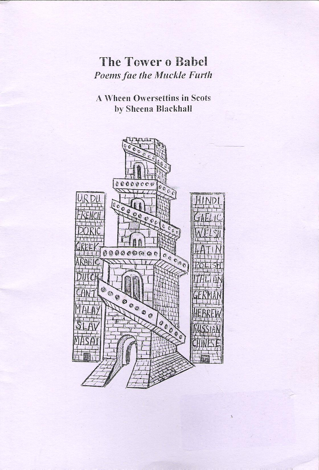 Image for The Tower of Babel: Poems fae the Muckle Furth, A Wheen Owersettins in Scots.