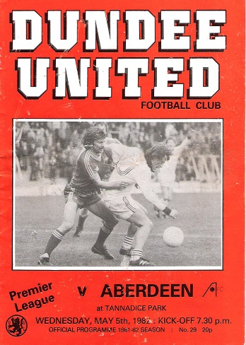 Image for Dundee United F. C. Premier League v. Aberdeen at Tannadyce Park. Wednesday, 5 May 1982.