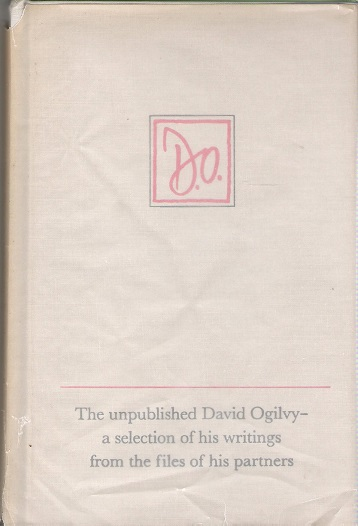 Image for The Unpublished David Ogilvy.
