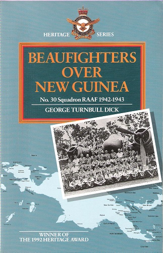 Image for Beaufighters Over New Guinea: No.30 Squadron RAAF 1942-1943.