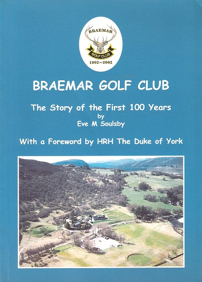Image for Braemar Golf Club: The Story of the First 100 Years.