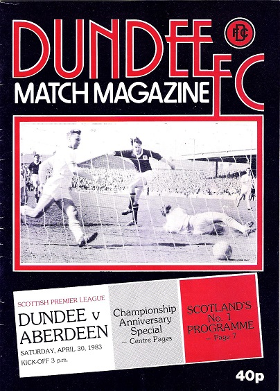 Image for Dundee v. Aberdeen Saturday 30th April 1983.