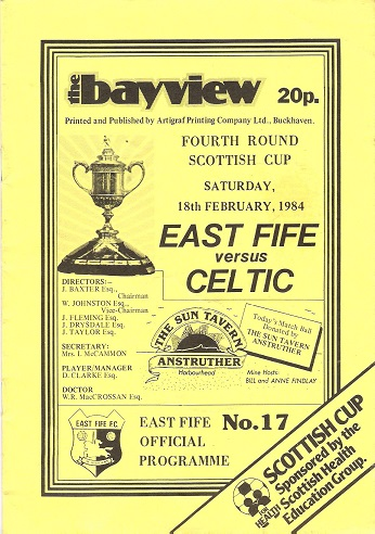 Image for The Bayview: East Fife v. Celtic, Fourth Round Scottish Cup Saturday 18th February 1984.
