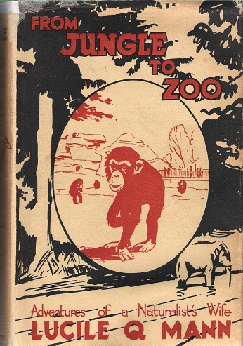 Image for From Jungle to Zoo: Adventures of a Naturalist's Wife.