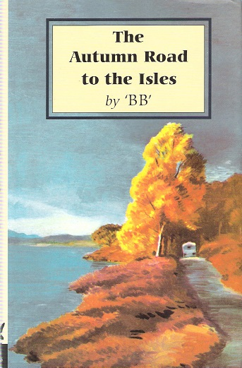 Image for The Autumn Road to the Isles.