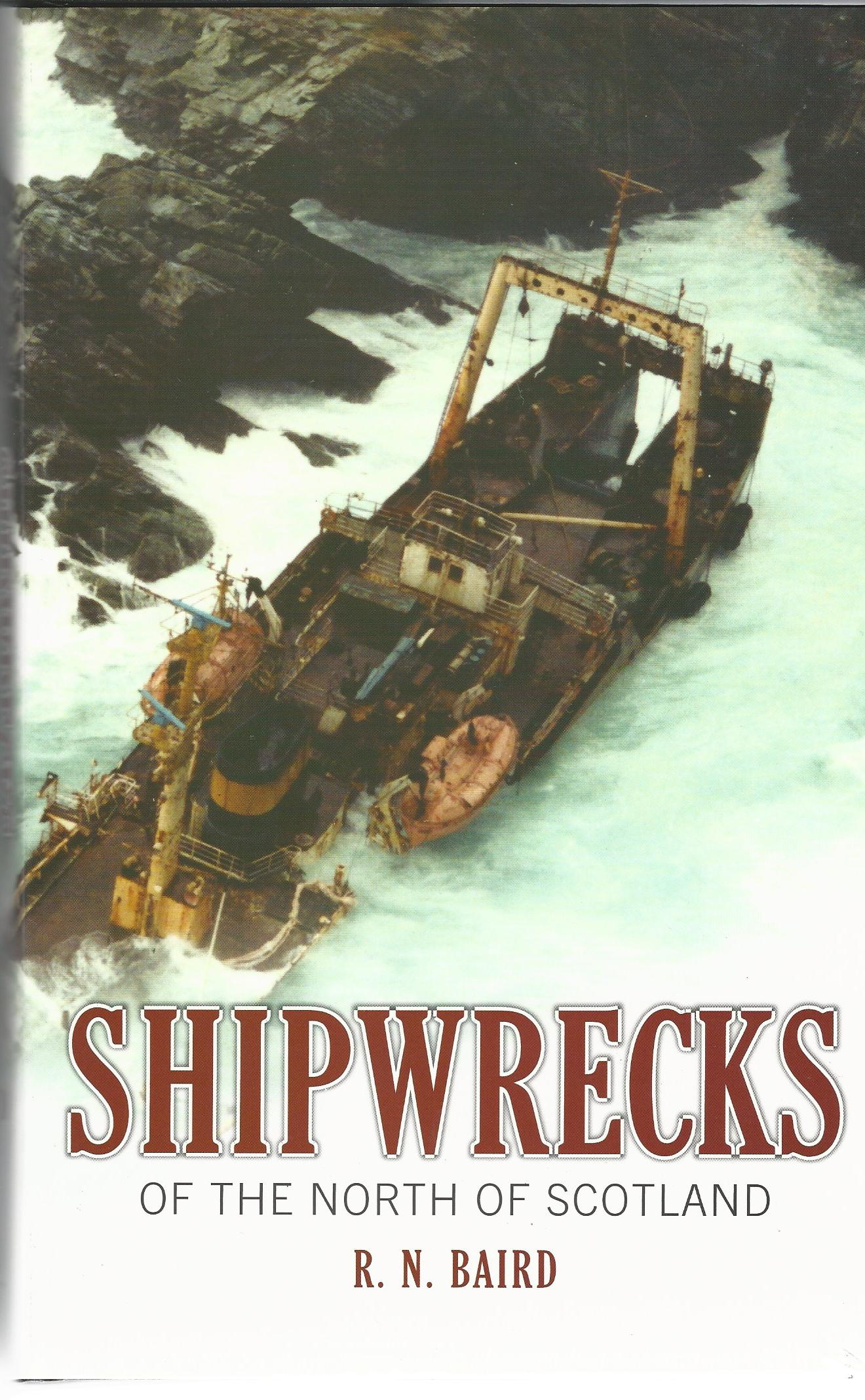 Image for Shipwrecks of the North of Scotland.