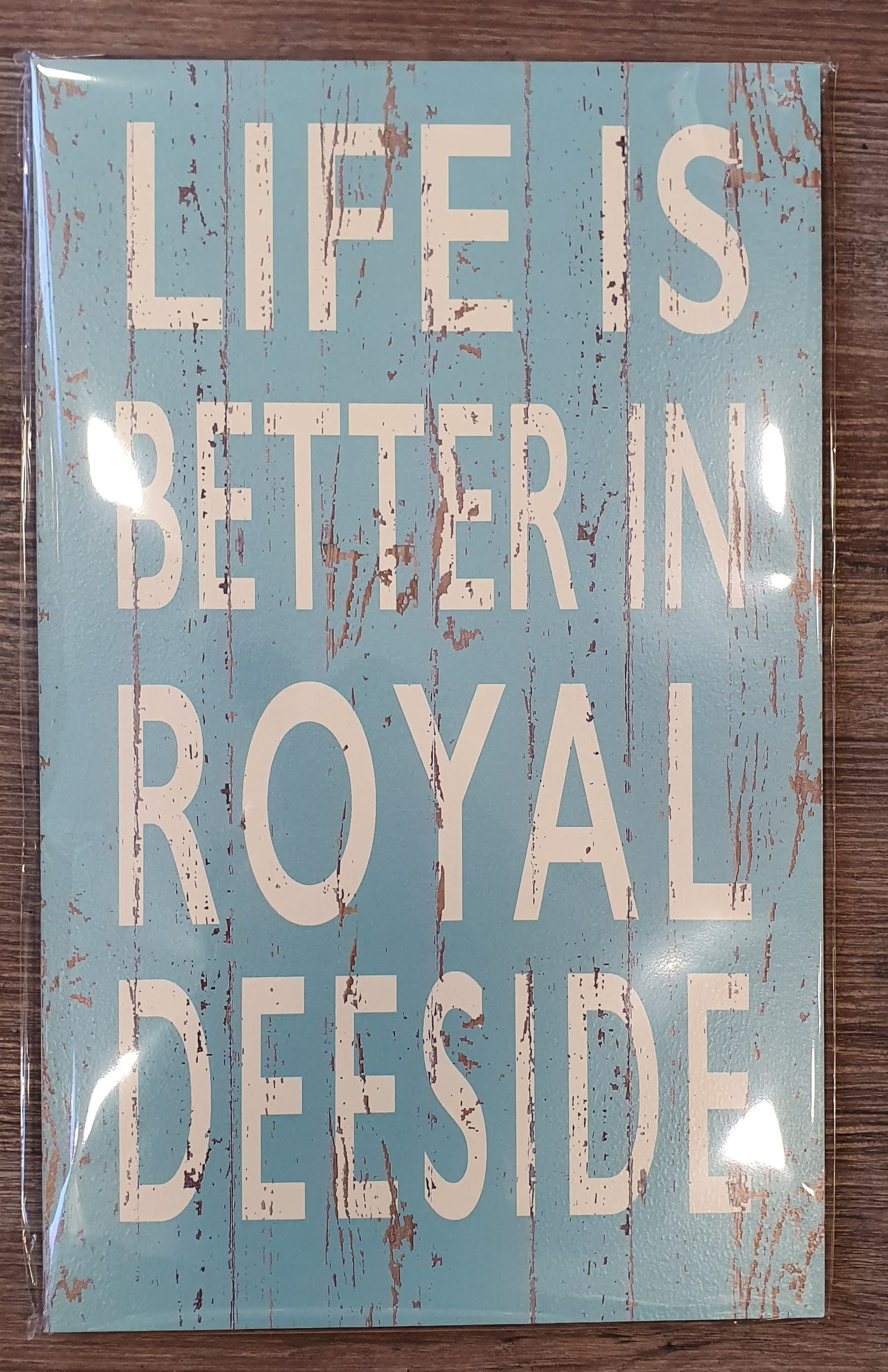 Image for Vintage 'Life is Better in Royal Deeside' Sign