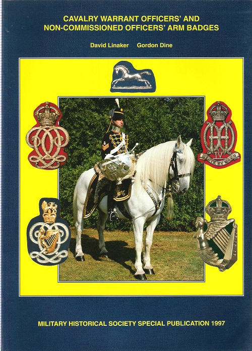 Image for Cavalry Warrant Officers' and Non-Commisioned Officers' Arm Badges.