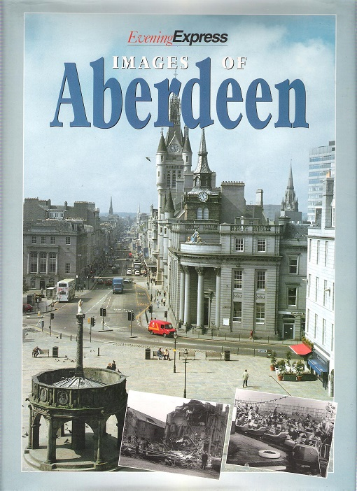 Image for Evening Express: Images of Aberdeen.