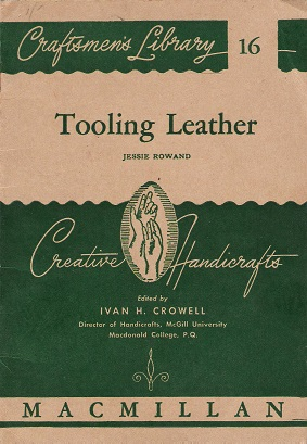 Image for Craftmen's Library No. 16: Tooling Leather.