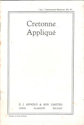 Image for A.L. Handicraft Booklet No.21: Cretonne Appliqué.