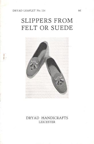 Image for Dryad Leaflet No.114: Slippers from Felt or Suede.