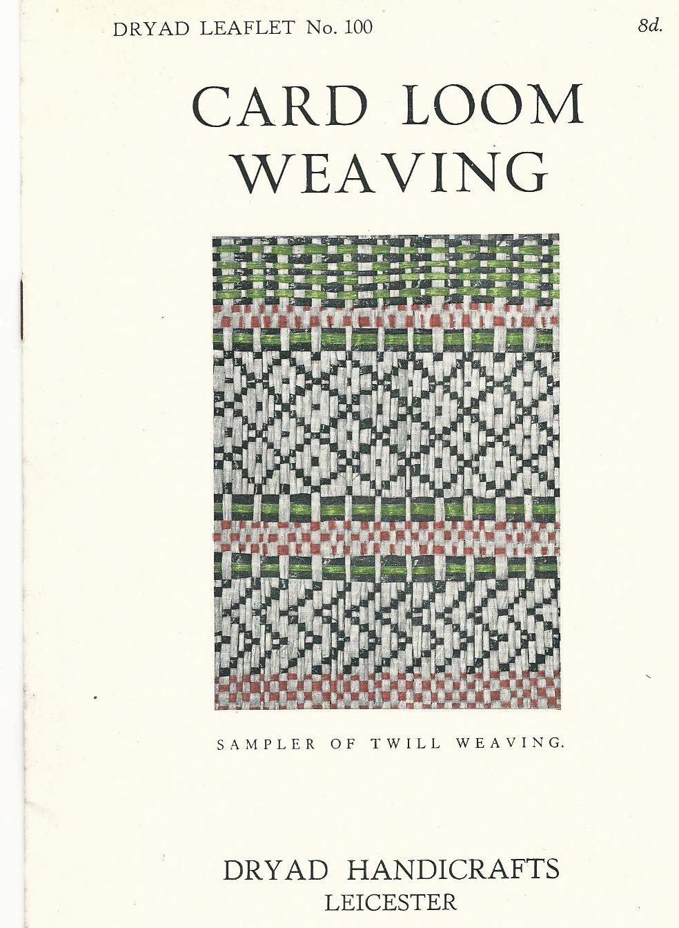 Image for Dryad Leaflet No.100: Card Loom Weaving.
