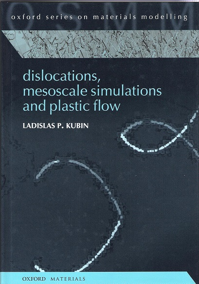 Image for Dislocations, Mesoscale Simulations and Plastic Flow.