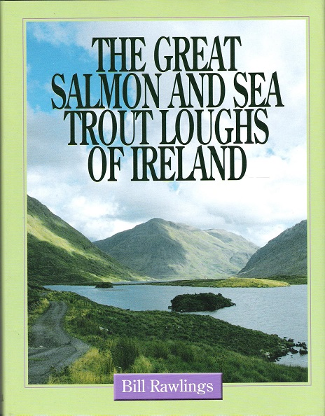 Image for The Great Salmon and Sea Trout Loughs of Ireland.