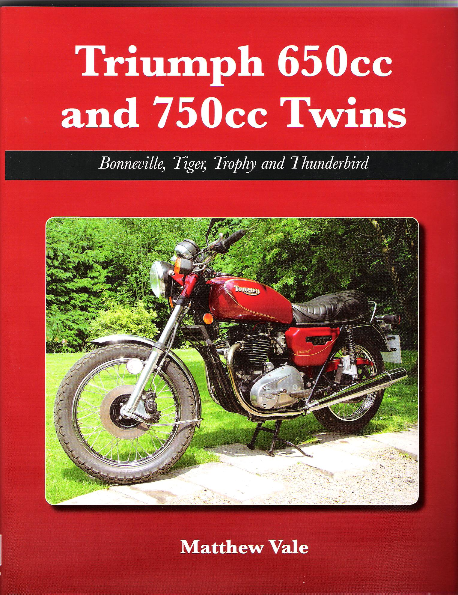 Image for Triumph 650cc and 750cc Twins: Bonneville, Tiger, Trophy and Thunderbird.