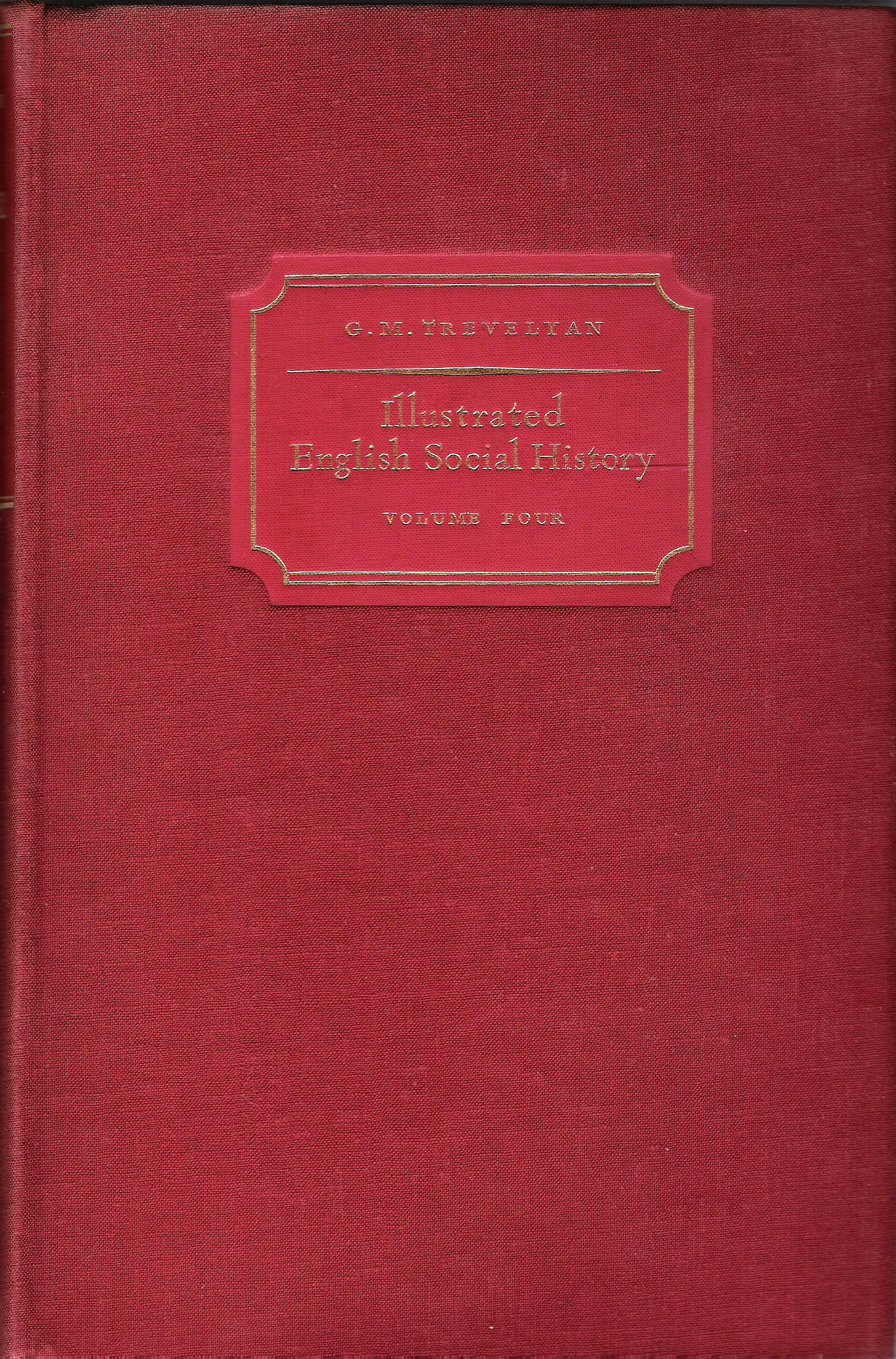 Image for Illustrated English Social History: Volume Four: The Nineteenth Century.