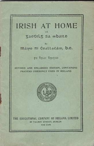 Image for Irish at Home:Revised and Enlarged Edition,containing Prayers Commonly Used in Ireland.