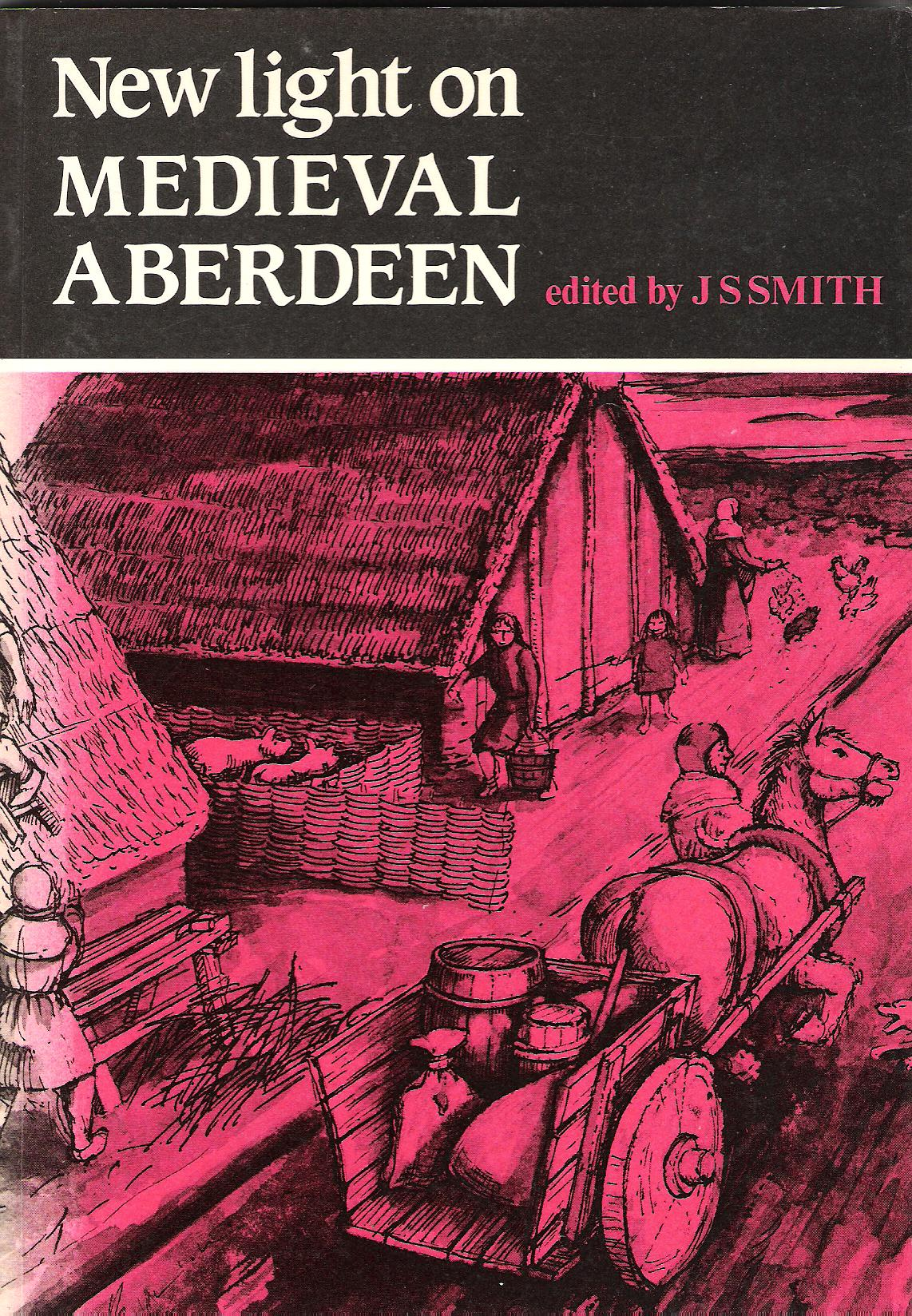 Image for New Light on Medieval Aberdeen.