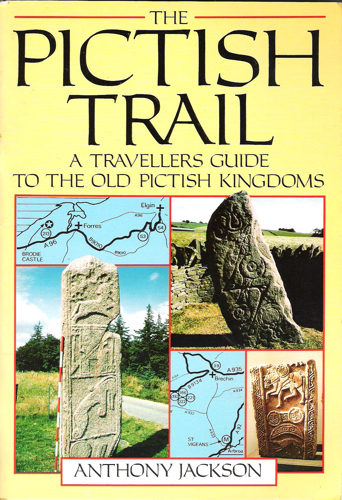 Image for The Pictish Trail: A Travellers Guide to the Old Pictish Kingdoms.