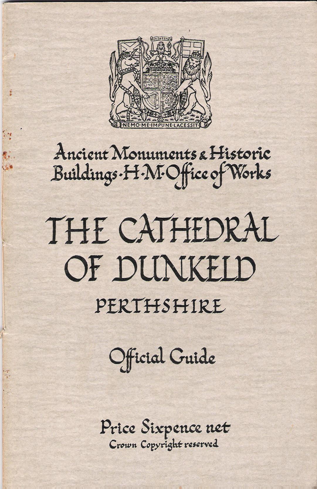 Image for The Cathedral of Dunkeld, Perthshire: Official Guide.