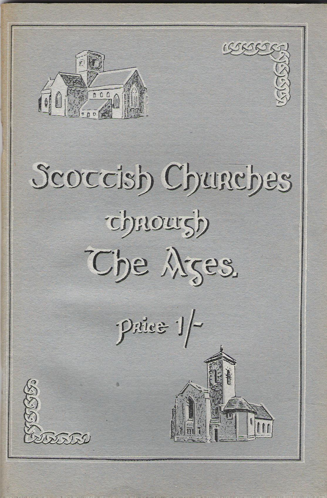 Image for Scottish Churches Through the Ages.