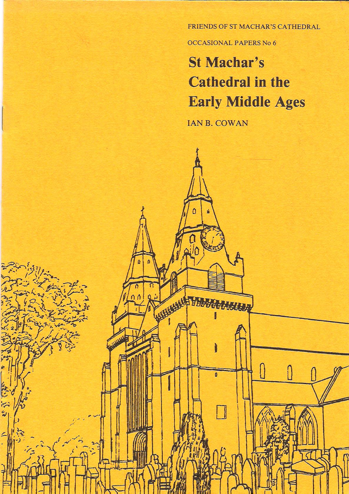 Image for St Machar's Cathedral in the Early Middle Ages: Occasional Papers No 6.
