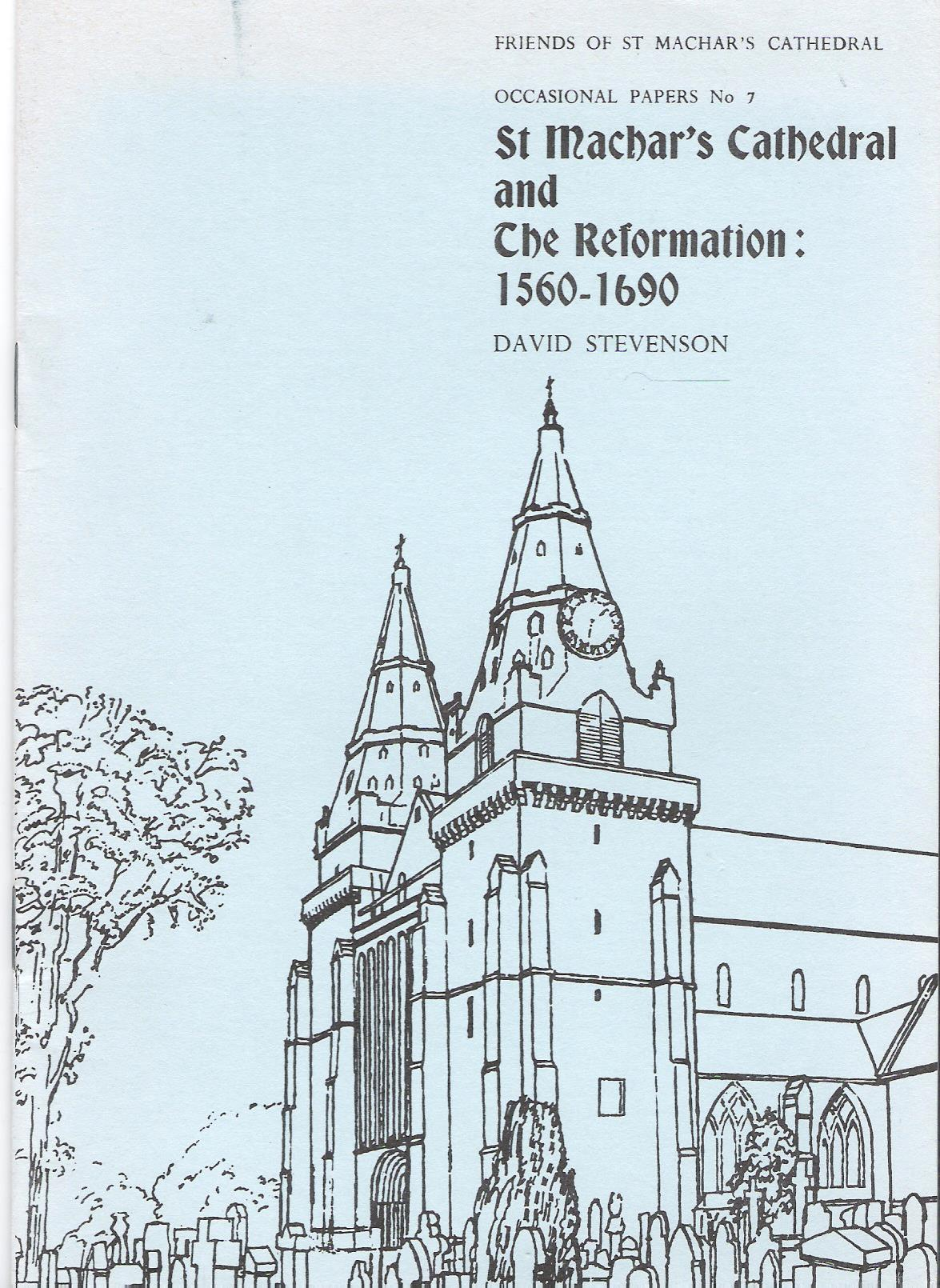 Image for St Machar's Cathedral and the Reformation1560-1690: Occasional Papers No 7.