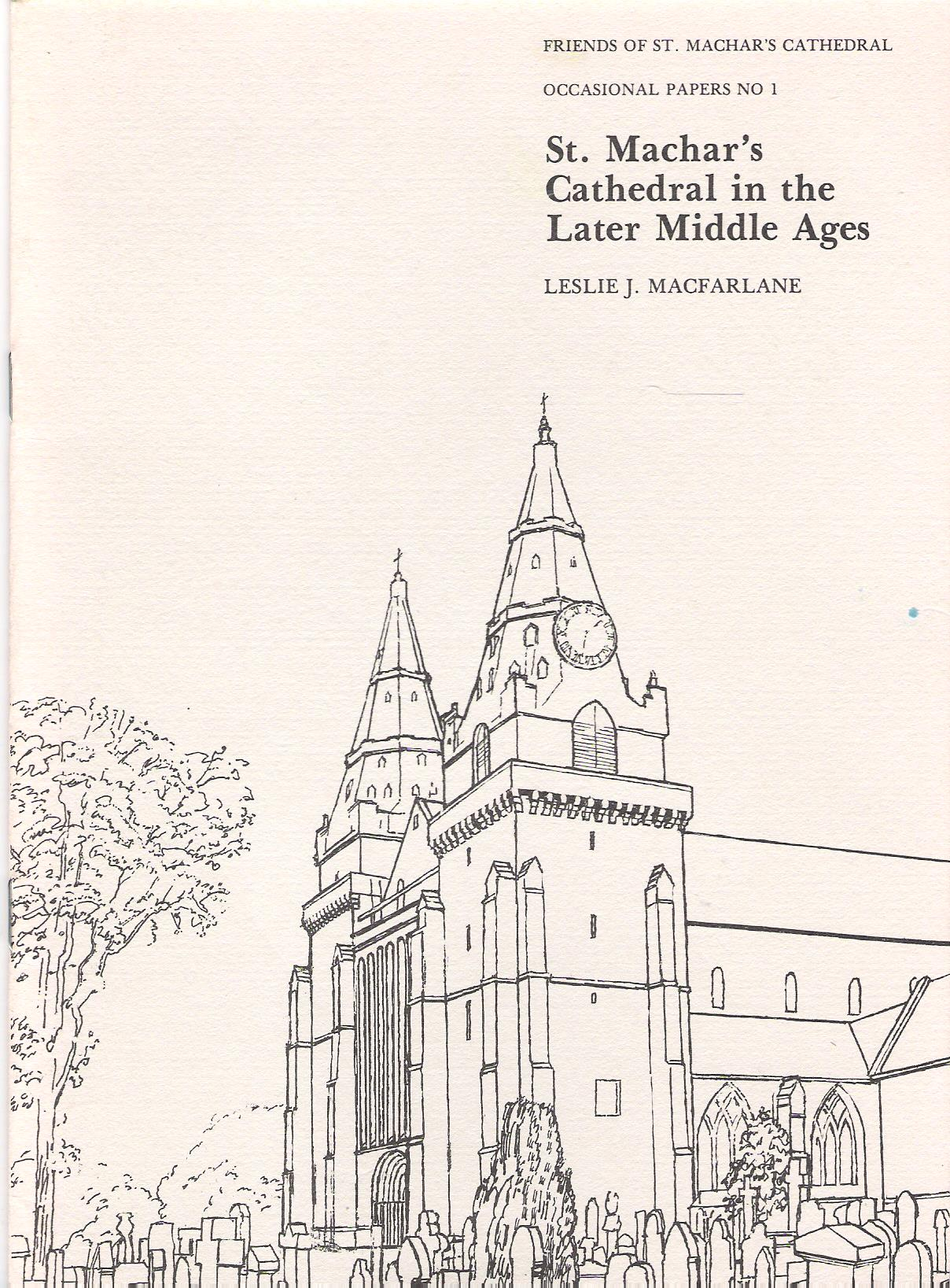 Image for St Machar's Cathedral in the Later Middle Ages: Occasional Papers No 1.