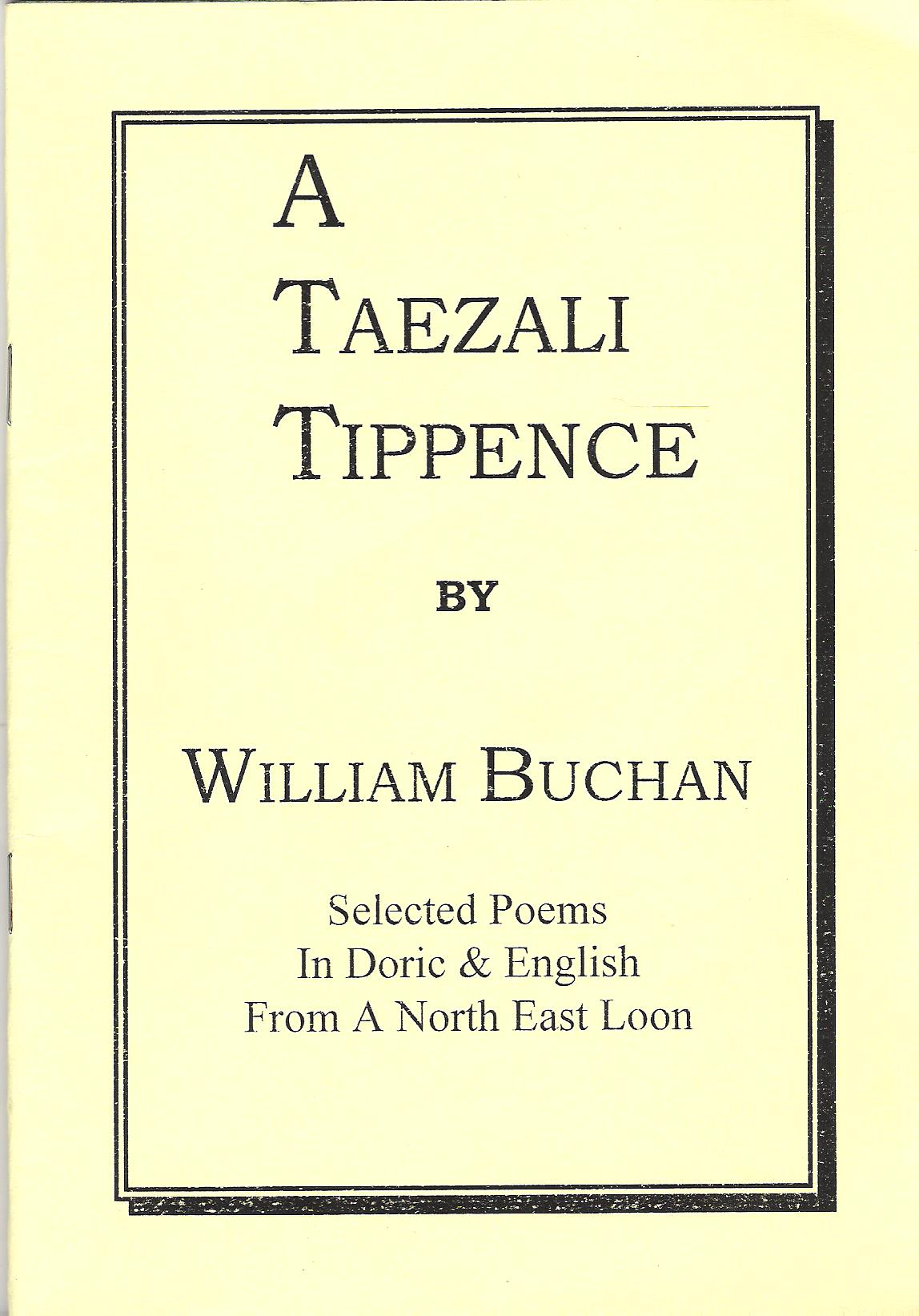 Image for A Taezali Tippence: Selected Poems in Doric & English from a North East Loon.