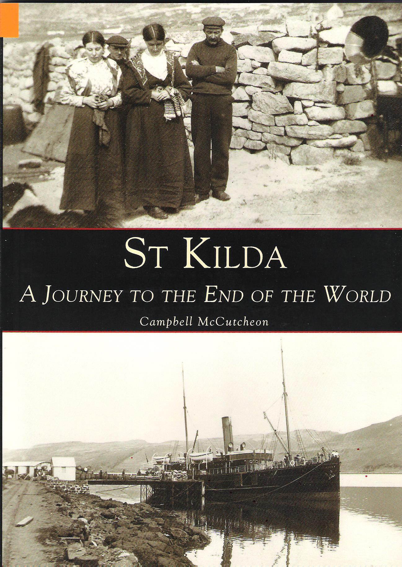 Image for St Kilda: A Journey to the End of the World.
