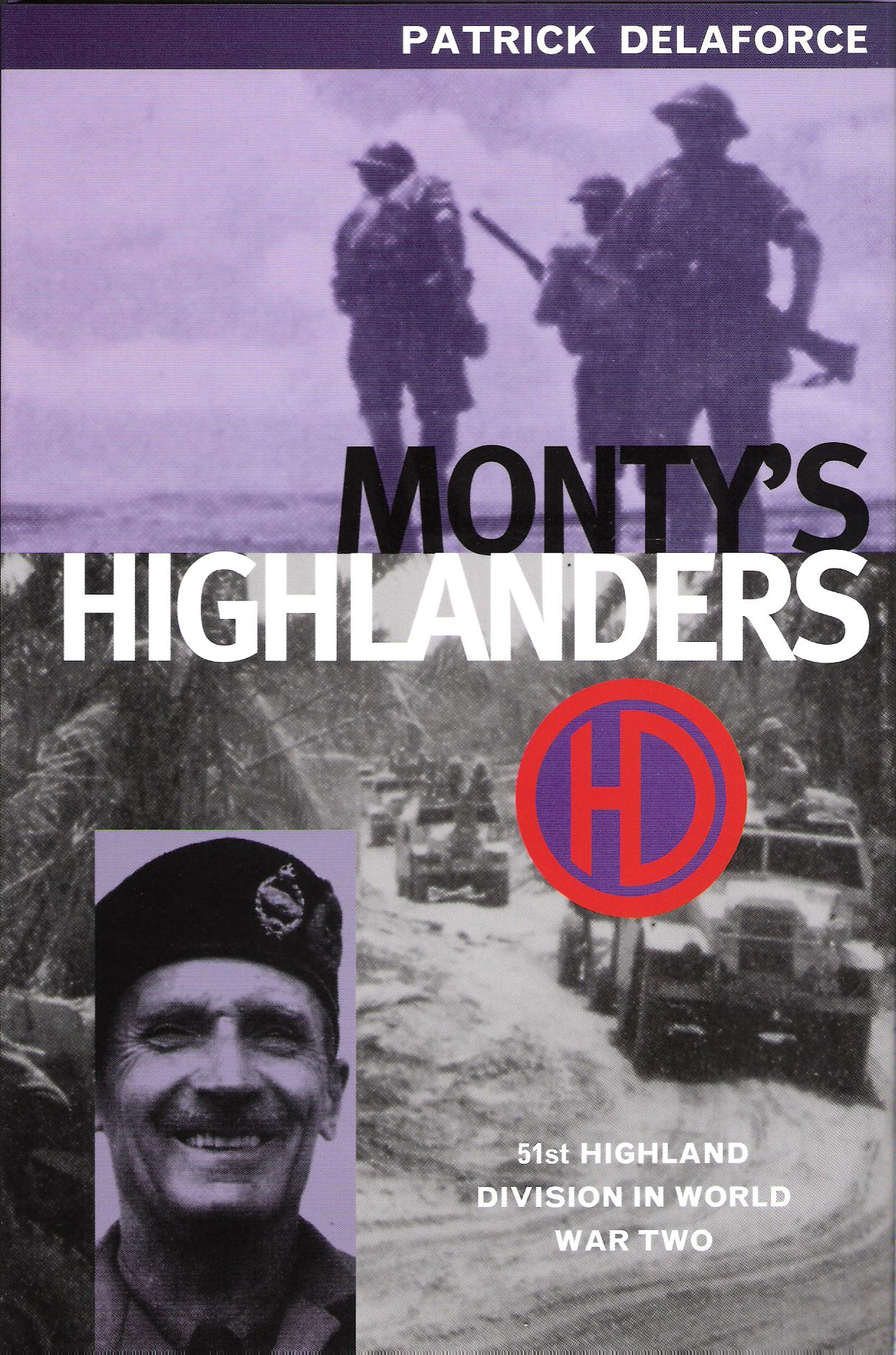 Image for Monty's Highlanders: 51st Highland Division in World War Two.