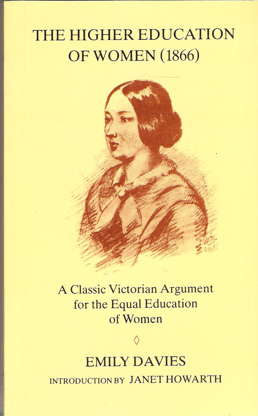 Image for The Higher Education of Women (1866): A Classic Victorian Argument for the Equality of Women.