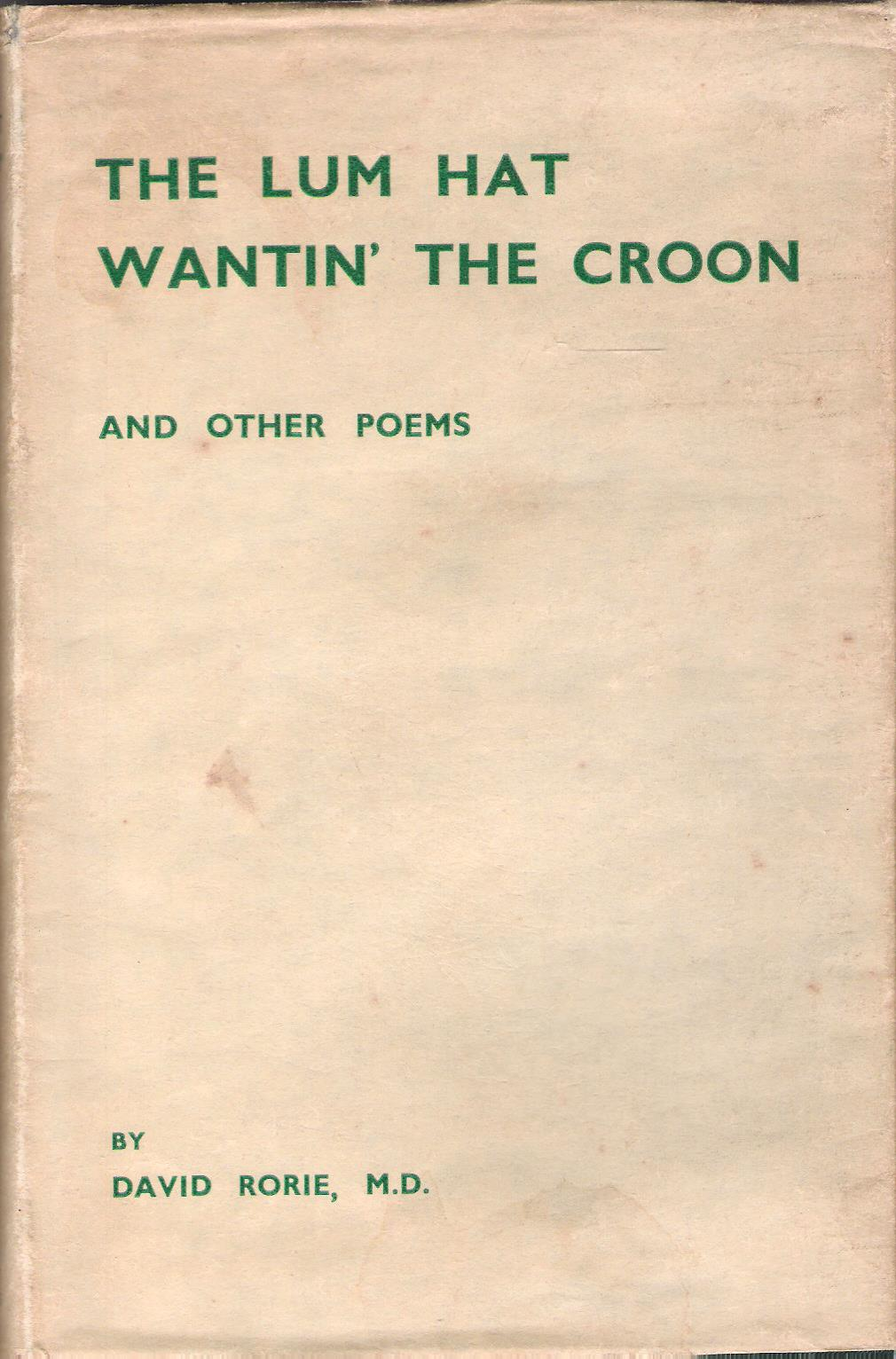 Image for The Lum Hat Wantin' the Croon and Other Poems.