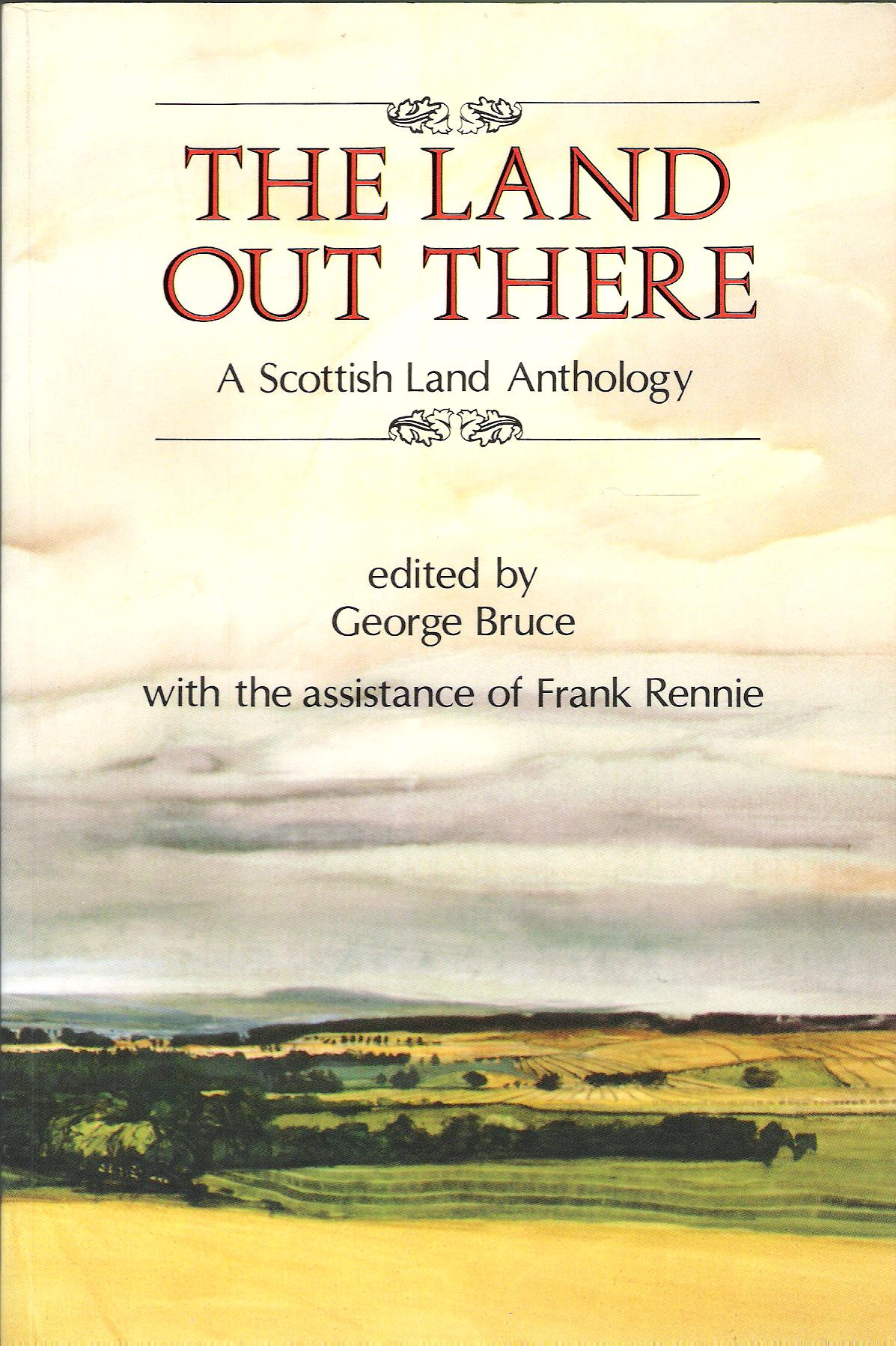 Image for The Land Out There: A Scottish Land Anthology.