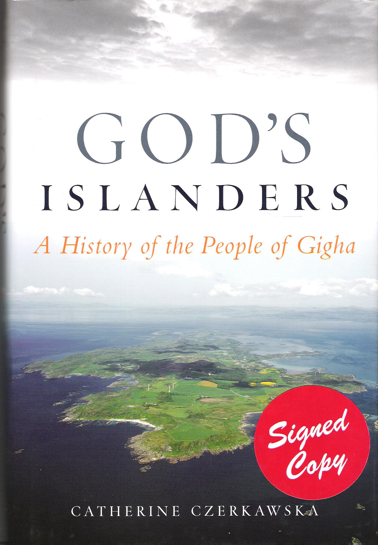 Image for God's Islanders: A History of the People of Gigha.
