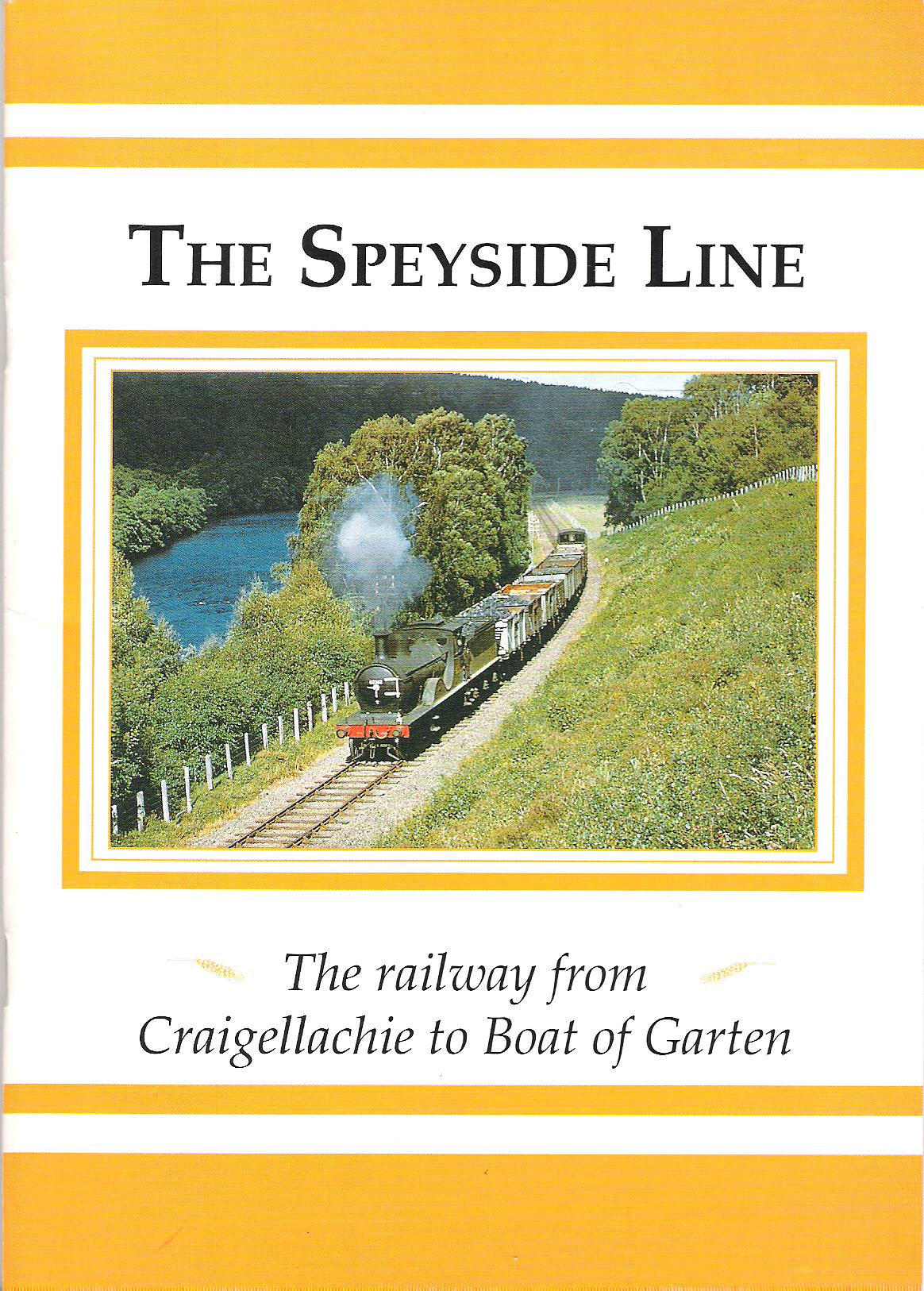 Image for The Speyside Line: The Railway from Craigellachie to Boat of Garten.