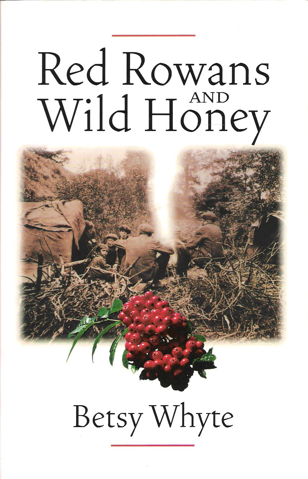 Image for Red Rowans and Wild Honey.