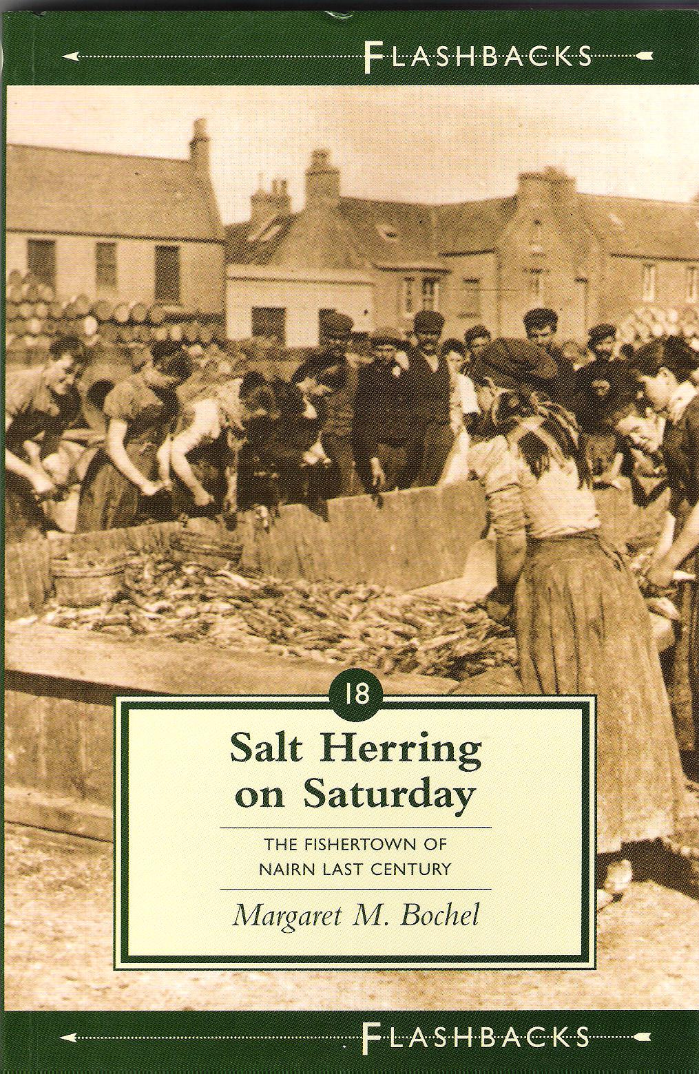Image for Salt Herring on Saturday: The Fishertown of Nairn Last Century.