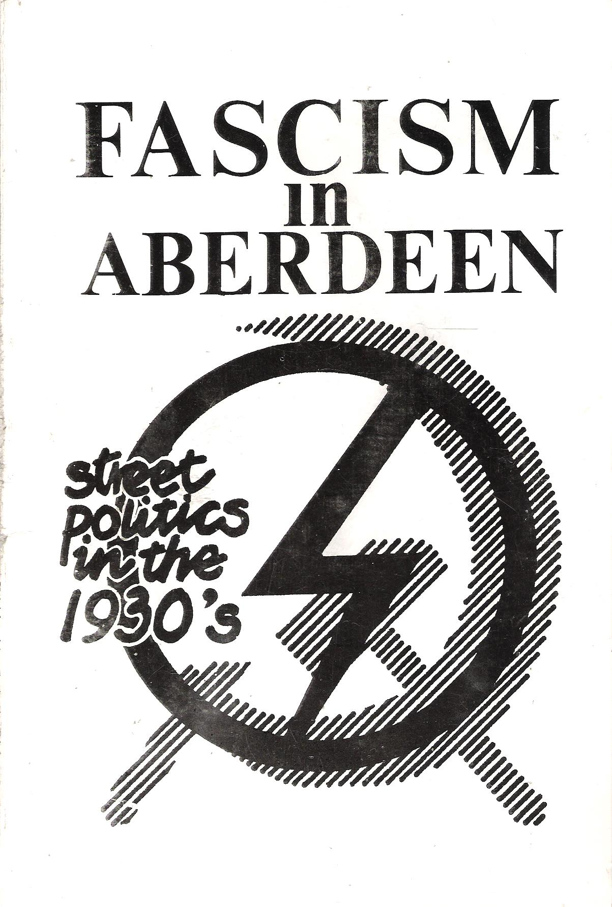 Image for Fascism in Aberdeen: Street Politics in the 1930's.