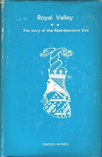 Image for Royal Valley: The Story of the Aberdeenshire Dee.