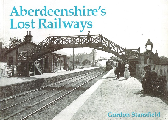 Image for Aberdeenshire's Lost Railways.
