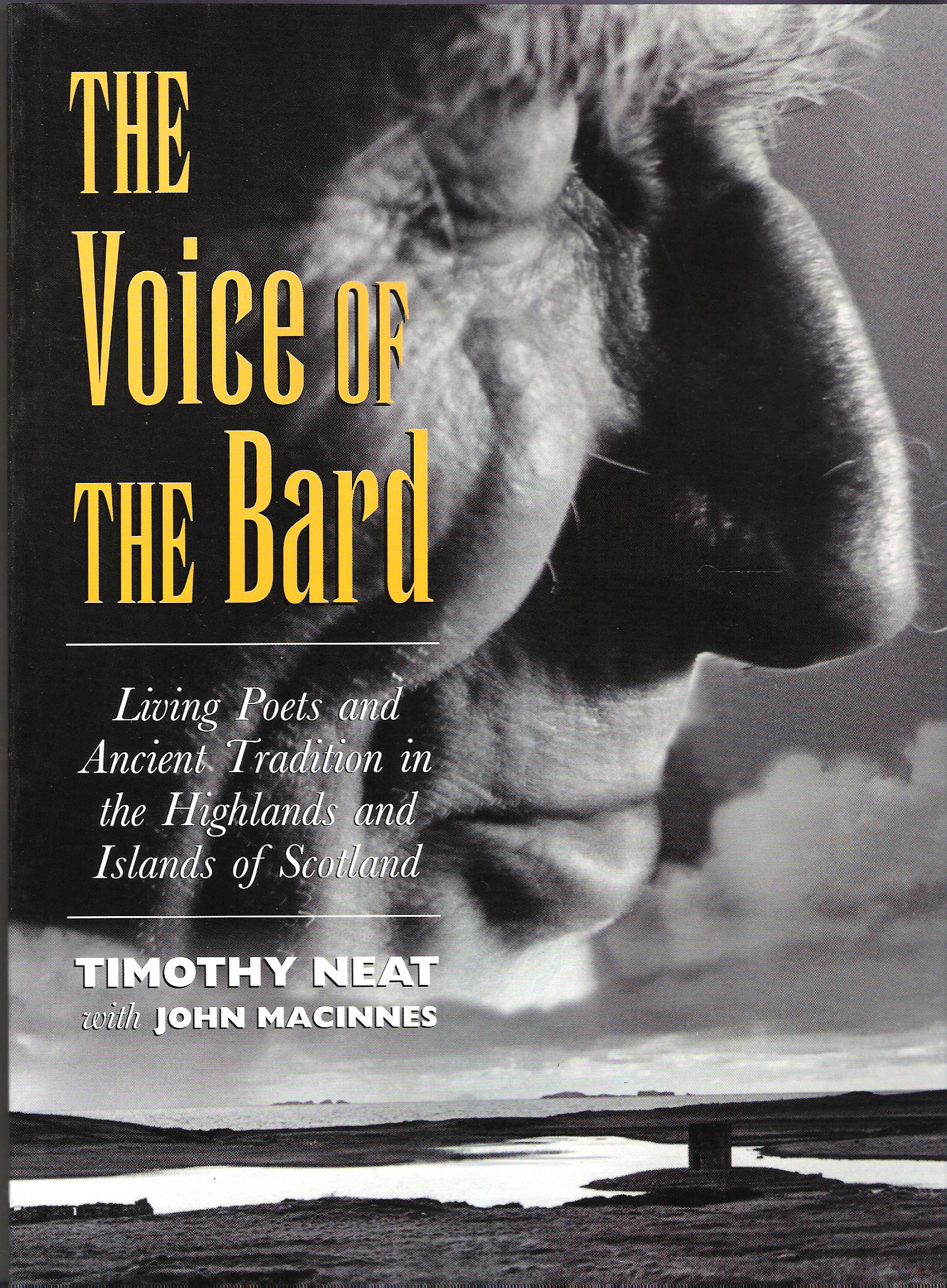 Image for The Voice of the Bard: Living Poets and Ancient Tradition in the Highlands and Islands of Scotland.