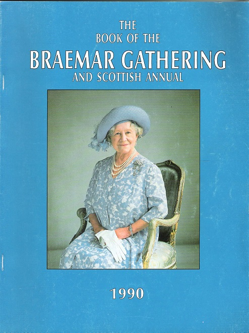Image for The Book of the Braemar Gathering and Scottish Annual, 1990.