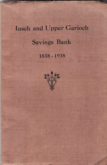 Image for Insch and Upper Garioch Savings Bank: 1838-1938.