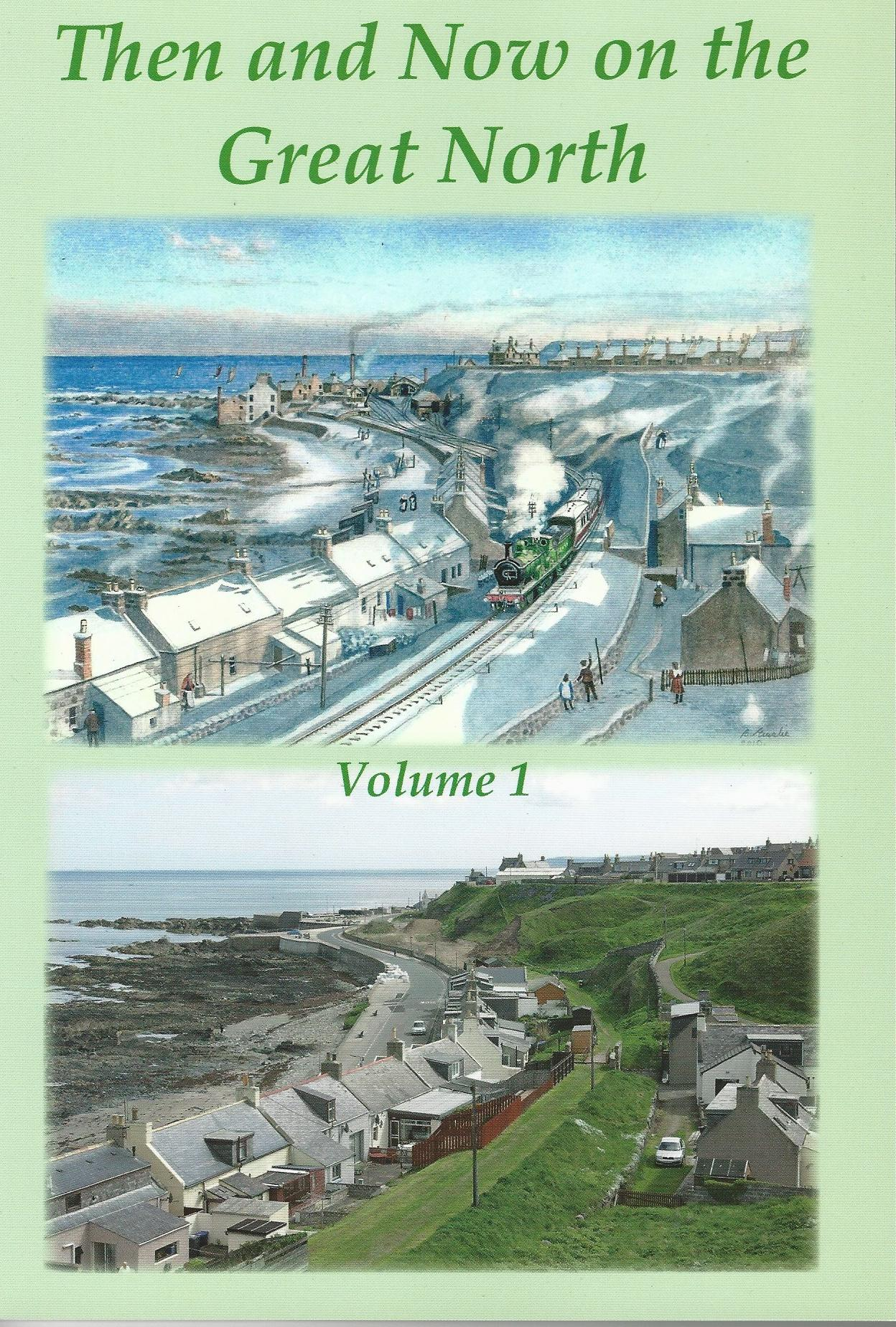 Image for Then and Now on the Great North. Volume 1.