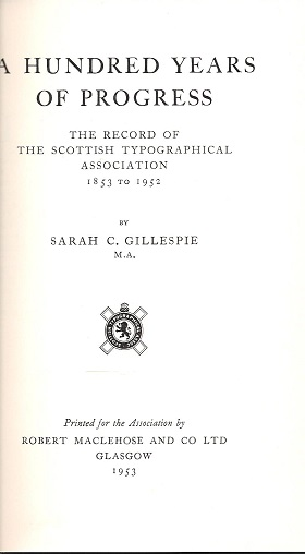Image for A Hundred Years of Progress: The Record of the Scottish Typographical Association 1853 to 1952.