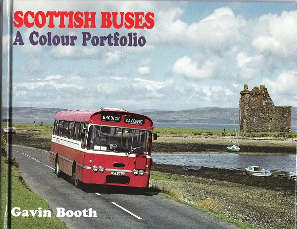 Image for Scottish Buses: A Colour Portfolio.
