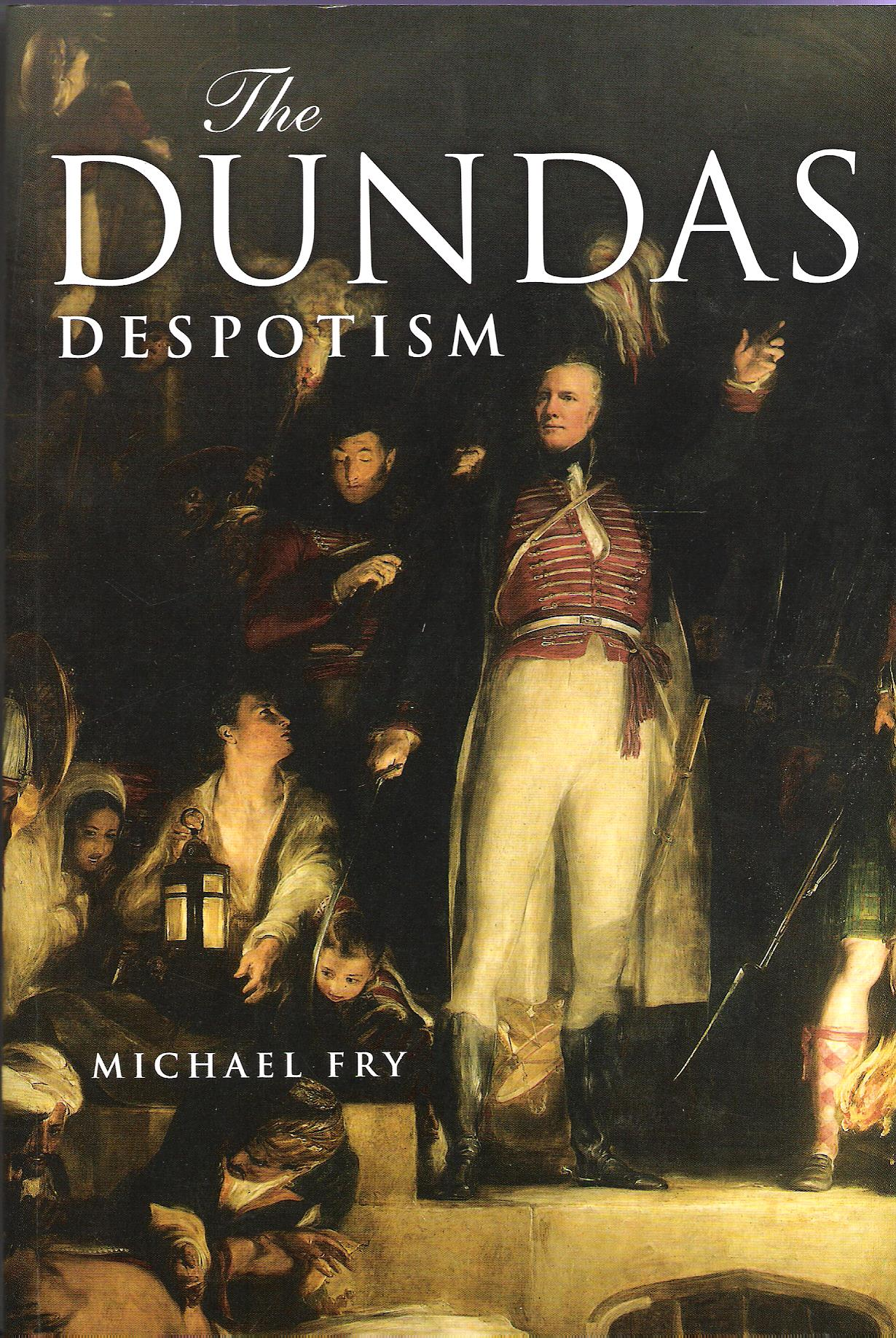Image for The Dundas Despotism.