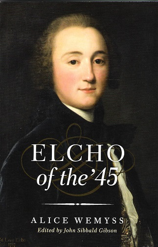 Image for Elcho of the '45.